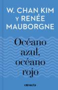 océano azul, océano rojo (imprescindibles) (ebook)-w. chan kim-renee mauborgne-9788416883332
