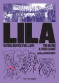 lila: historia grafica d una lluita-toni galmes-maria angels cabre-9788417188832