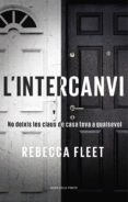 l'intercanvi (ebook)-rebecca fleet-9788417444532