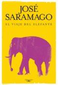 EL VIAJE DEL ELEFANTE - 9788420474632 - JOSE SARAMAGO