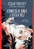 CONTIGO, UNA Y OTRA VEZ - 9788420486932 - CESAR POETRY ORTIZ ALBALADEJO