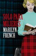 solo para mujeres () (ebook)-marilyn french-9788426420732