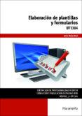 UF1304 - ELABORACIÓN DE PLANTILLAS Y FORMULARIOS - 9788428397032 - VV.AA.