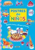 POSTRES DE NIÑOS: PASTELES, TARTAS, REFRESCOS Y HELADOS - 9788430586332 - MARIA ANGEL BIBIAN