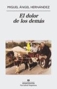 el dolor de los demás (ebook)-miguel angel hernandez-9788433939432