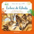 ERASE OTRA VEZ: LOBOS DE FABULA: LA FONTAINE Y ESOPO - 9788434236332 - ESOPO