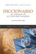 DICCIONARIO DE TERMINOS DE LOS DERECHOS HUMANOS - 9788434418332 - MIGUEL ANGEL CAMPOS ALONSO