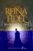 la reina fidel (catalan)-montse de paz-9788435063432