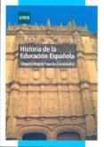HISTORIA DE LA EDUCACION ESPAÑOLA - 9788436263732 - OLEGARIO NEGRIN FAJARDO