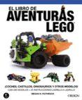 EL LIBRO DE AVENTURAS LEGO - 9788441535732 - MEGAN H. ROTHROCK