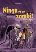 ningu es un zombi-jordi folck-9788448947132