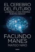 el cerebro del futuro (ebook)-mateo niro-facundo manes-9788449335532