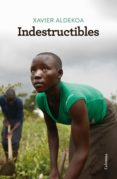 indestructibles (ebook)-xavier aldekoa-9788466425032