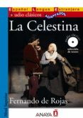 LA CELESTINA (AUDIO CLASICOS ADAPTADOS NIVEL SUPERIOR) - 9788466785532 - FERNANDO DE ROJAS