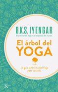 EL ARBOL DEL YOGA: YOGA VRIKSA (7ª ED) - 9788472454132 - B.K.S. IYENGAR