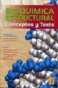 BIOQUIMICA ESTRUCTURAL: CONCEPTOS Y TESTS (2ª ED.) - 9788473603232 - AMANDO GARRIDO PERTIERRA
