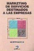 MARKETING DE SERVICIOS DESTINADOS A LAS EMPRESAS - 9788479784232 - JAUME VIÑALS RIOJA