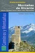 MONTAÑAS DE ALICANTE. 20 RUTAS EXCURSIONISTAS - 9788480902632 - GUILLEM TORRES I PEREA