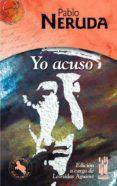 YO ACUSO - 9788481362732 - PABLO NERUDA
