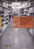 EL PRODUCTO EN LA TIENDA - 9788484685432 - YOLANDA YUSTAS LOPEZ