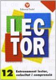 ENTRENAMENT LECTOR, VELOCITAT I COMPRENSIÓ Nº 12 LLETRA D´IMPRENT A C.M. - 9788486545932 - VV.AA.