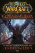 WORLD OF WARCRAFT. CRIMENES DE GUERRA - 9788490247532 - CHRISTIE GOLDEN