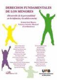 DERECHOS FUNDAMENTALES DE LOS MENORES - 9788491488132 - JUDITH SOLE RESINA