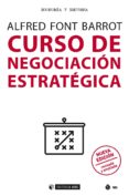 curso de negociación estratégica (nueva edición revisada y ampliada) (ebook)-alfred font barrot-9788491801832