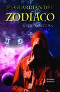 el guardian del zodiaco-david parcerisa-9788494220432