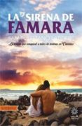 LA SIRENA DE FAMARA - 9788494403132 - ISMAEL LOZANO LATORRE