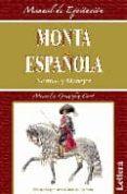 MONTA ESPAÑOLA: NORMAS Y MANEJOS - 9788496060432 - MERCEDES GONZALEZ CORT