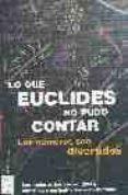PACK LO QUE EUCLIDES NO PUDO CONTAR: EL SECRETO DE LOS NUMEROS; L A MARAVILLA DE LOS NUMEROS; EL PRODIGIO DE LOS NUMEROS - 9788496222632 - ANDRE JOUETTE