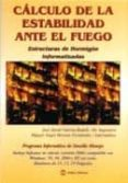 CALCULO DE LA ESTABILIDAD ANTE EL FUEGO: ESTRUCTURAS DE HORMIGON INFORMATIZADAS (INCLUYE CD-ROM) - 9788496486232 - JOSE JAVIER GARCIA-BADELL