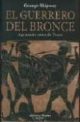 EL GUERRERO DEL BRONCE - 9788496952232 - GEORGE SHIPWAY