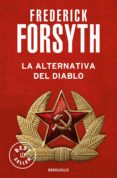 LA ALTERNATIVA DEL DIABLO - 9788497594332 - FREDERICK FORSYTH