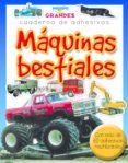 MAQUINAS BESTIALES (LIBROS DE CONOCIMIENTOS) - 9788498255232 - VV.AA.