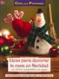 IDEAS PARA DECORAR LA CASA EN NAVIDAD - 9788498742732 - HEIKE ROLAND