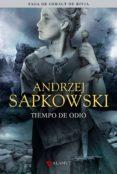 TIEMPO DE ODIO (SAGA GERALT DE RIVIA 4) (EDICION COLECCIONISTA) - 9788498890532 - ANDRZEJ SAPKOWSKI