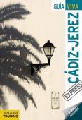 CADIZ - JEREZ 2012 (GUIA VIVA EXPRESS) - 9788499352732 - RAFAEL ARJONA MOLINA