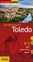 TOLEDO 2017 (GUIARAMA COMPACT) (10ª ED.) - 9788499359632 - JULIO PORRES DE MATEO