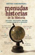 MENUDAS HISTORIAS DE LA HISTORIA (EBOOK) - 9788499705132 - NIEVES CONCOSTRINA