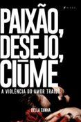 Descargar ebook kostenlos deutsch PAIXÃO, DESEJO, CIÚME (Spanish Edition)