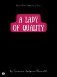 Descargar libros gratis ipod A LADY OF QUALITY
