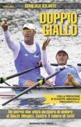 DOPPIO GIALLO (EBOOK) - 9788868580032