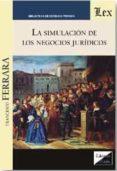 SIMULACION DE LOS NEGOCIOS JURIDICOS, LA - 9789567799732 - FRANCESCO FERRARA
