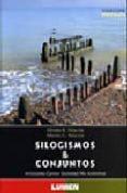 SILOGISMOS & CONJUNTOS - 9789870006732 - ALFREDO PALACIOS