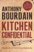 KITCHEN CONFIDENTIAL: INSIDER S EDITION - 9781408845042 - ANTHONY BOURDAIN