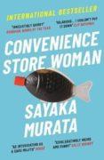 convenience store woman-sayaka murata-9781846276842