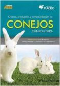 CRIANZA, PRODUCCION Y COMERCIALIZACION DE CONEJOS - 9786123042042 - JOSE A. LOPEZ CORONADO