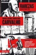 CARVALHO VOL. 8: RAREZAS - 9788408112242 - MANUEL VAZQUEZ MONTALBAN